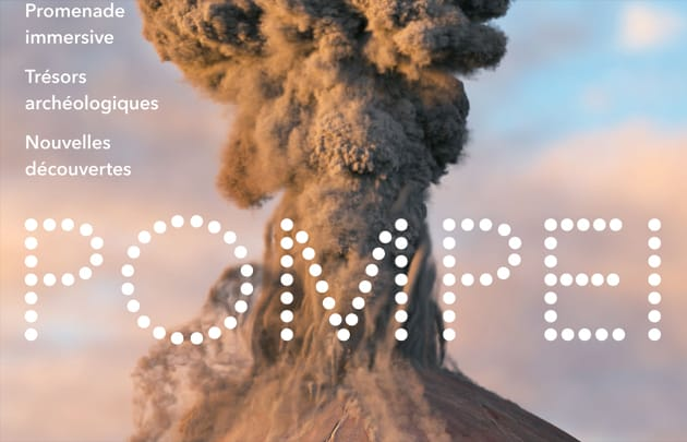 Poster image for Pompeii, one of the top exhibitions to see in Paris this spring.